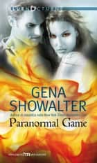 Paranormal game ebook by Gena Showalter