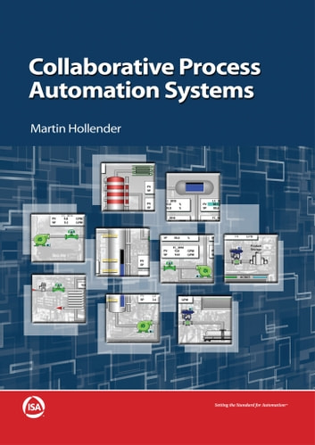 Collaborative Process Automation Systems ebook by Martin Hollender
