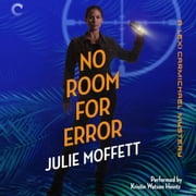 No Room for Error: A Lexi Carmichael Mystery, Book Seven audiobook by Julie Moffett