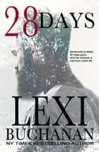 28 Days - Romantic Suspense ebook by Lexi Buchanan