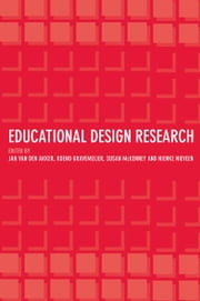 Educational Design Research ebook by Jan Van den Akker,Koeno Gravemeijer,Susan McKenney,Nienke Nieveen