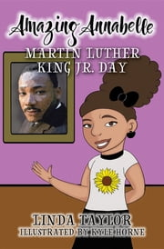 Amazing Annabelle-Martin Luther King Jr. Day