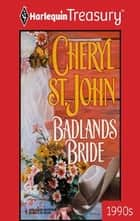 Badlands Bride ebook by Cheryl St.John