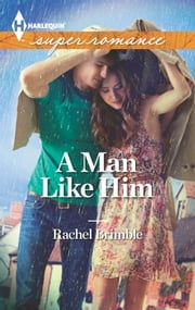A Man Like Him ebook by Rachel Brimble
