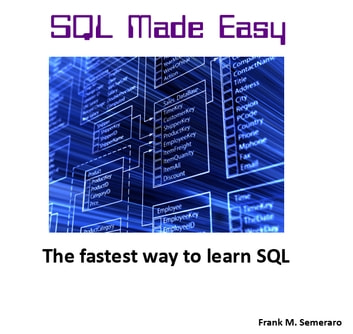 SQL Made Easy ebook by Frank Semeraro