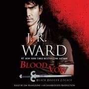 Blood Vow - Black Dagger Legacy audiobook by J.R. Ward