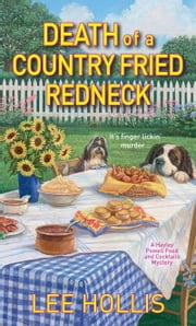Death of a Country Fried Redneck ebook by Lee Hollis