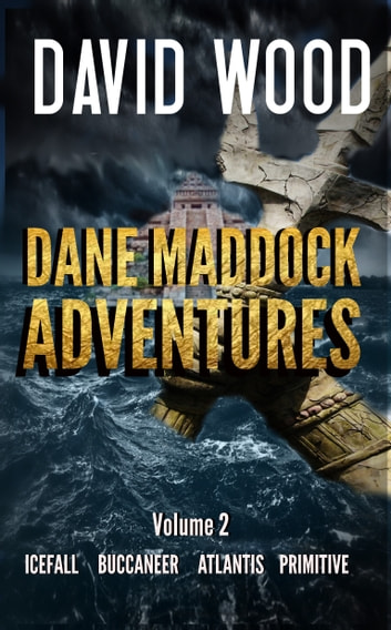 The Dane Maddock Adventures Volume 2 ebook by David Wood