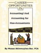 Career Opportunities In Accounting ebook by Moses Akinmuyiwa