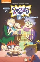 Rugrats: C is for Chanukah #1 ebook by Daniel Kibblesmith, Cullen Crawford, Kate Sherron,...