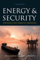 Energy and Security ebook by Jan H. Kalicki,David L. Goldwyn
