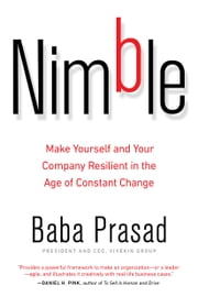 Nimble - Make Yourself and Your Company Resilient in the Age of Constant Change ebook by Baba Prasad