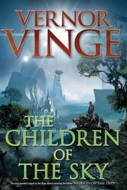 The Children of the Sky ebook by Vernor Vinge