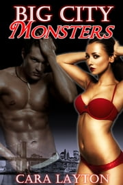 Big City Monsters: Jersey Devil Menage ebook by Cara Layton