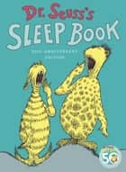 Dr. Seuss's Sleep Book ebook by Dr. Seuss