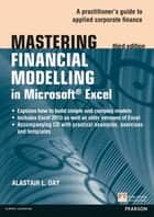 Mastering Financial Modelling in Microsoft Excel 3rd edn ebook by Alastair Day