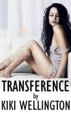 Transference ebook by Kiki Wellington