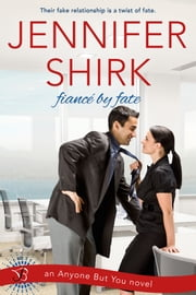 Fiance by Fate ebook by Jennifer Shirk