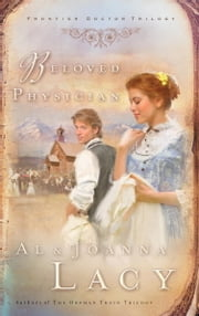 Beloved Physician ebook by Al Lacy, Joanna Lacy