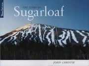 The Story of Sugarloaf ebook by Kobo.Web.Store.Products.Fields.ContributorFieldViewModel