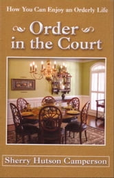 Order in the Court ebook by Sherry Hutson Camperson