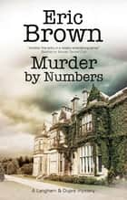 Murder by Numbers ebook by Eric Brown