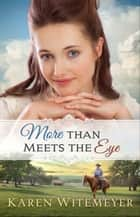 More Than Meets the Eye (A Patchwork Family Novel Book #1) ebook by
