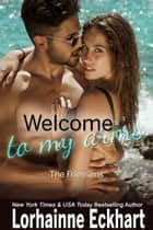 Welcome to My Arms ebook by Lorhainne Eckhart