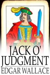 Jack O' Judgment ebook by Edgar Wallace