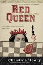Red Queen ebook by Christina Henry
