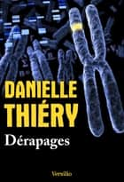 Dérapages ebook by Danielle Thiery