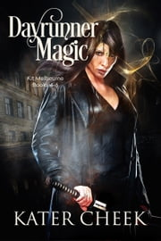 Dayrunner Magic ebook by Kater Cheek