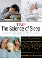 TIME The Science of Sleep ebook by The Editors of TIME