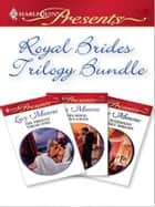 Royal Brides - An Anthology ebook by Lucy Monroe