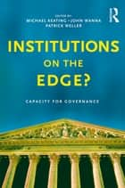 Institutions on the edge? - Capacity for governance ebook by