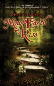 May Earth Rise ebook by Holly Taylor