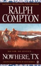 Nowhere, TX ebook by Ralph Compton, David Robbins