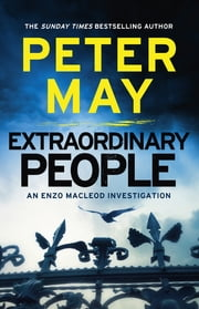 Extraordinary People - A stunning cold-case mystery from the #1 bestseller (Enzo 1) ebook by Peter May