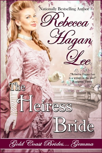 The Heiress Bride ebook by Rebecca Hagan Lee