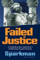 Failed Justice ebook by Richard D. Sparkman