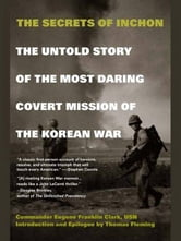 The Secrets of Inchon ebook by Eugene Franklin Clark