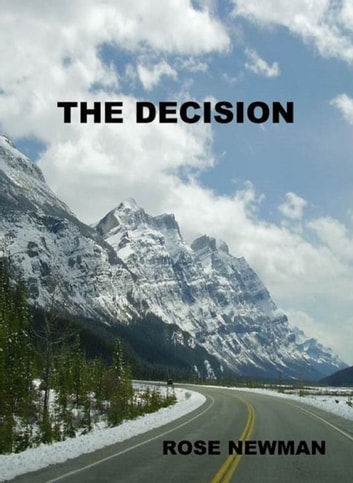 The Decision ebook by Rose Newman