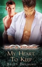 My Heart to Keep ebook by