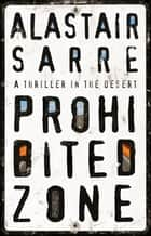 Prohibited Zone ebook by Alastair Sarre