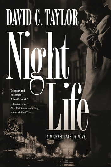 Night Life - A Michael Cassidy Novel ebook by David C. Taylor