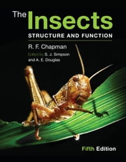 The Insects ebook by Chapman, R. F.