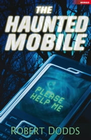 The Haunted Mobile ebook by Robert Dodds