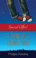 The Strange Gift of Gwendolyn Golden - The Night Flyer's Handbook ebook by Philippa Dowding