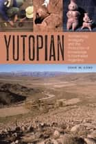 Yutopian ebook by Joan M. Gero