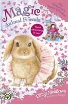 Mia Floppyear's Snowy Adventure - Special 3 ebook by Daisy Meadows